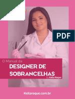 O Manual Da Designer De Sobrancelhas By Keila Roque.pdf