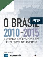 Brasil Tendências - 2010 / 2015