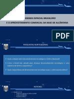O Programa Espacial Brasileiro e o Aproveitamento Comercial da Base de Alcântara