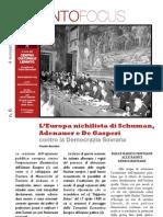 L'Europa nichilista di Schuman, Adenauer  e De Gasperi contro la democrazia Sovrana