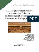 2009 - Jak Zwiekszyc Frekwencje Wyborcza w Polsce w Nadchodzacych Wyborach Do PE - Anna Puchta