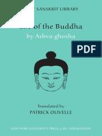 (Clay Sanskrit Library) Ashvaghosha, Patrick Olivelle-Life of the Buddha-NYU Press (2008)