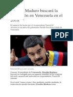 Nicolás Maduro Buscará La Reelección en Venezuela en El 2018