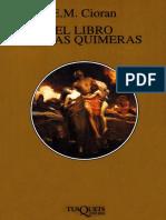 CIORAN, Emil, El Libro de las Quimeras