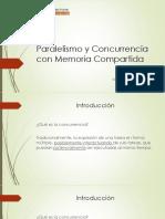 Paralelismo y Concurrencia Con Memoria Compartida