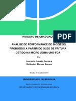 ANÁLISE DE PERFORMANCE DE BIODIESEL PRODUZIDO A PARTIR DO ÓLEO DE FRITURA OBTIDO NA MICRO USINA UNB-FGA