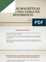 Fuerzas Magnéticas Sobre Una Carga en Movimiento