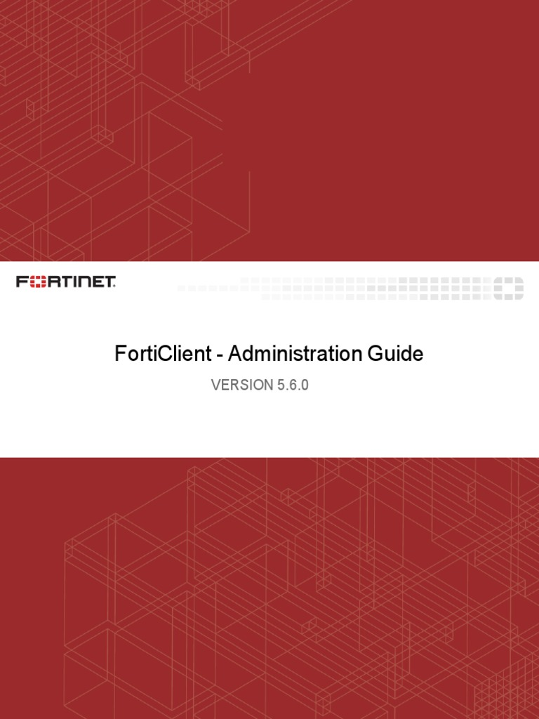 FortiClient 5 6 0 Administration Guide   Virtual Private Network