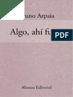 Algo, ahí fuera - Bruno Arpaia.pdf