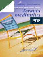 Terapia Meditativa Un Proceso de Curación Desde Nuestro Interior