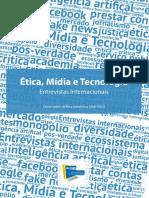 Etica Midia e Tecnologia Entrevistas Internacionais Livro Ethos UFSC