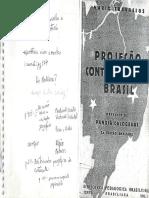TRAVASSOS, Mario. Projeção Continental Do Brasil