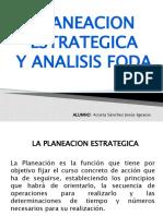 Planeacion Estrategica y El Foda