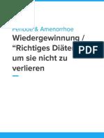 Periode Wiedergewinnen & Richtiges Diäten - Ein Guide.