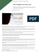 3 Dicas Para Você Usar o Google a Seu Favor, Nos Estudos - Esquemaria