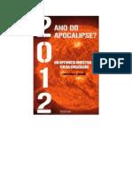 2012 Ano Do Apocalipse - Lawrence E. Joseph
