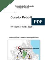 Apresentação PAC Grandes Cidades - PEDRO II