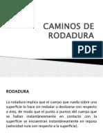 Caminos de Rodadura