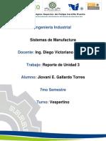 Unidad 3 Sistemas de Manufactura (Gallardo)