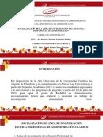 DIAPOSITIVAS Socializacion de La Linea de InvestigacionAdministracion-ULADECH-1-1 (2)