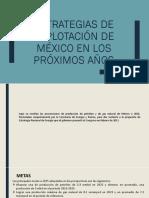 Estrategias de explotación de yacimientos en México a futuro