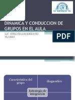 Dinamica y Conduccion de Grupos en El Aula