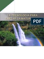La tecnologia para captar la naturaleza oficce 03