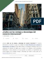 ¿Cuáles Son Las Ventajas y Desventajas Del Comercio Internacional