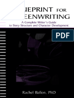 Rachel Ballon Blueprint for Screenwriting A Complete Writers Guide to Story Structure and Character Development.pdf