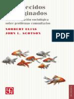 Norbert Elias y John L. Scotson - Establecidos y Marginados. Una Investigación Sociológica Sobre Problemas Comunitarios