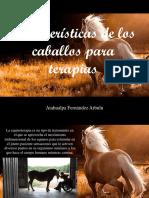 Atahualpa Fernández Arbulu - Características de los caballos para terapias.pptx