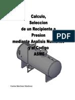 306418275-Calculo-Seleccion-de-Recipintes-a-Presion-Mediante-Analisis-Numerico-y-Codigo-Asme.pdf