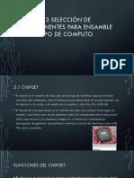 Unidad 3 Selección de Componentes Para Ensamble De computo