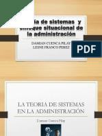 Teoría de Sistemas y Enfoque Situacional de La Administración