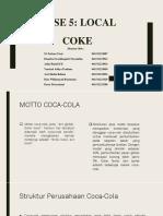 Case TEORI ORGANISASI Local Coke
