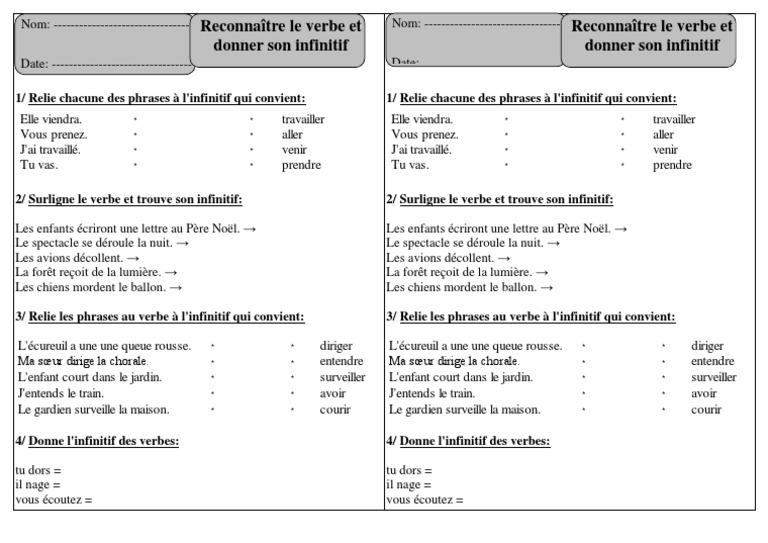 Exercices 1 Reconnaitre Le Verbe Et Donner Son Infinitif Ce1 Conjugaison Exercices Corriges Cycle 2 Relations Syntaxiques Unites Semantiques