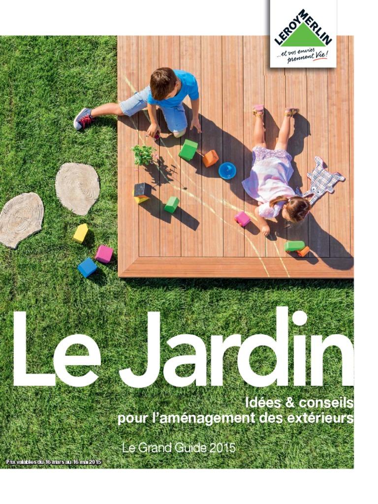Arche Pour Fleurs Grimpantes Leroy Merlin 2015 leroy merlin 0003 jardin | voile (navire) | jardins