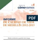 Informe de Calidad de Vida 2012-2015 Medio Ambiente-Informes-habitat-medio Ambiente-medellincomovamos-julio 2016
