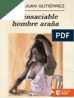 El Insaciable Hombre Araña - Pedro Juan Gutierrez