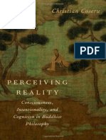 Christian Coseru-Perceiving Reality_ Consciousness, Intentionality, And Cognition in Buddhist Philosophy-Oxford University Press, USA (2012)