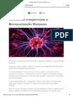Cientistas Comprovam a Reencarnação Humana