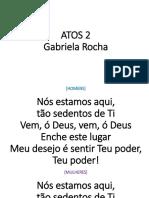 ATOS 2 - Gabriela Rocha