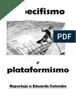 Especifismo y Plataformismo