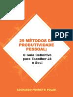 29 Métodos de Produtividade Pessoal - O Guia Definitivo para Escolher já o Seu - LP Produtividade.pdf