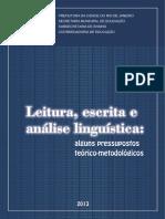 LEITURA_ESCRITA_ANALISE_LINGUISTICA_PRESSUPOSTOS_TEORICO_METODOLOGICOS_VERSAO_ATUALIZADA_2013.pdf