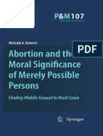 Melinda a. Roberts Auth. Abortion and the Moral Significance of Merely Possible Persons Finding Middle Ground in Hard Cases