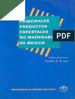 Principales Productos Forestales No Maderables de México. Romahn de La V., C. F. 1985