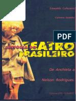 CAFEZEIRO, Edwaldo; GADELHA, Carmem. História do Teatro Brasileiro.pdf
