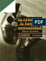 Guasch, Oscar (2007) La Crisis de La Heterosexualidad