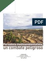 Periodista medioambientalista, un combate peligroso (Reporteros Sin Fronteras, 2009)
